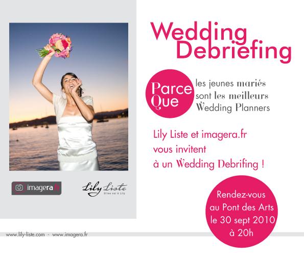 Wedding Debriefing avec Lily Liste et Imagera